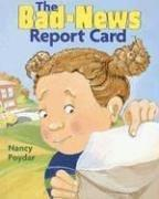 Cover of: The bad news report card | Nancy Poydar