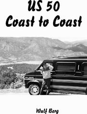 Cover of: US 50, coast to coast | Wulf Berg