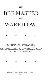 Cover of: The bee-master of Warrilow | Tickner Edwardes