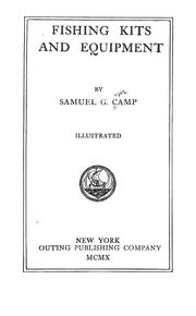 Cover of: Fishing kits and equipment | Samuel Granger Camp