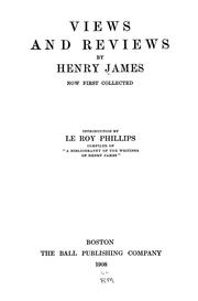 Cover of: Views and reviews by Henry James, Jr.
