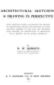Cover of: Architectural sketching and drawing in perspective | H. W. Roberts