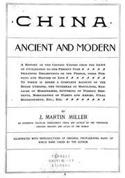 Cover of: China, ancient and modern | J. Martin Miller