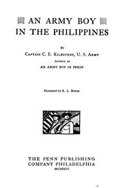 Cover of: An Army boy in the Philippines | C. E. Kilbourne