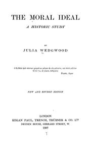 Cover of: The Moral Ideal: A Historic Study by Julia Wedgwood
