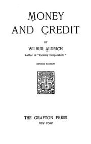 Cover of: Money and credit | Wilbur Aldrich