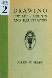 Cover of: Drawing for art students and illustrators by Allen William Seaby