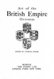 Cover of: Art of the British empire overseas | Charles Holme