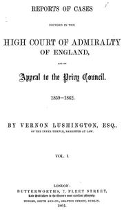 Cover of: Reports of cases decided in the High Court of Admiralty of England | Great Britain. High Court of Admiralty.
