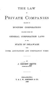 Cover of: The law of private companies | J. Ernest Smith