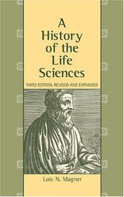 Cover of: A History of the Life Sciences by Lois N. Magner
