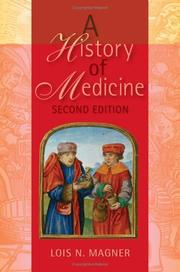 Cover of: A history of medicine by Lois N. Magner
