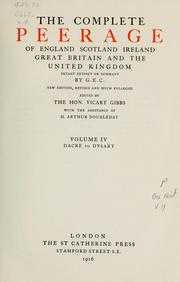 Cover of: The complete peerage of England, Scotland, Ireland, Great Britain and the United Kingdom by George E. Cokayne