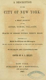 Cover of: A description of the city of New York | O. L. Holley