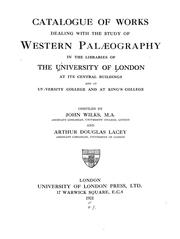 Cover of: Catalogue of works dealing with the study of western palæography | University of London. Library.