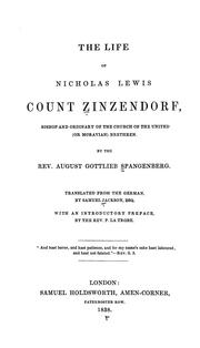 Cover of: The Life of Nicholas Lewis Count Zinsendorf by August Gottlieb Spangenberg
