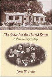 Cover of: The School in the United States | James Fraser