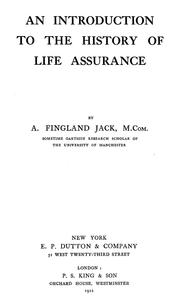 Cover of: An introduction to the history of life assurance | Alexander Fingland Jack