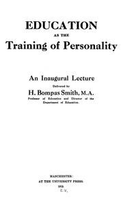 Cover of: Education as the training of personality | Henry Bompas Smith