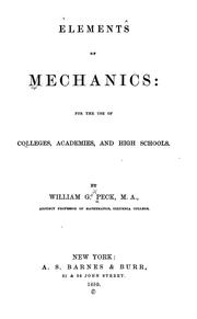 Cover of: Elements of mechanics | Peck, William G.