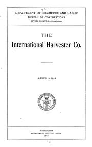 Cover of: The International harvester co | United States. Bureau of Corporations.