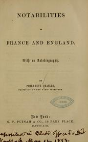 Cover of: Notabilities in France and England by Philarète Chasles