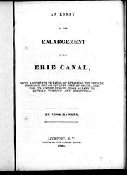 the erie canal essay The erie canal was completely built in 1825 built in new york state, the canal runs from the hudson river to lake erie, which connects the great lakes with the.