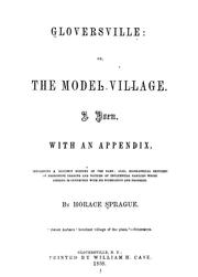 Cover of: Gloversville, or, The model village by Horace Sprague
