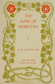 Cover of: The song of Hiawatha | Henry Wadsworth Longfellow, Jeff Ulmer