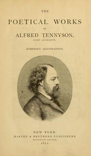 Cover of: The poetical works of Alfred Tennyson by Alfred, Lord Tennyson