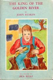 Cover of: The king of the Golden River by John Ruskin