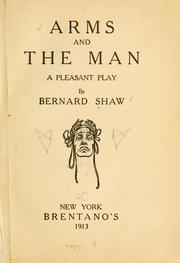 Cover of: Arms and the man by George Bernard Shaw
