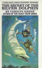 Cover of: The Secret of the Silver Dolphin | Carolyn Keene