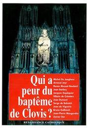 Cover of: Qui a peur du baptême de Clovis? | Renaissance catholique (Movement : France). Université d'été