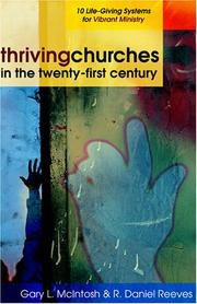 Cover of: Thriving churches in the twenty-first century | Gary McIntosh
