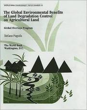 Cover of: The global environmental benefits of land degradation control on agricultural land | Stefano Pagiola