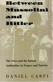 Cover of: Between Mussolini and Hitler by Daniel Carpi