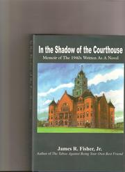 Cover of: In the Shadow of Courthouse | James Raymond Fisher Jr.