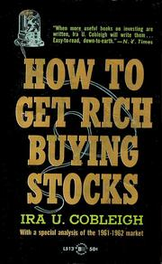 Cover of: How to get rich buying stocks by Ira U. Cobleigh
