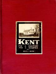Cover of: Kent for a century and a quarter, 1827-1952 by Philip Lincoln Keister