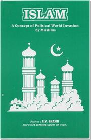 Cover of: Islam, a concept of political world invasion by Muslims by R. V. Bhasin
