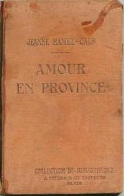 Cover of: Amour en province by Jeanne Ramel-Cals