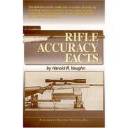 Cover of: Rifle accuracy facts | Harold R. Vaughn