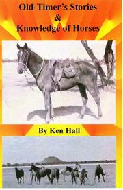 Cover of: Old-Timer's Stories & Knowledge of Horses | Hall, Ken