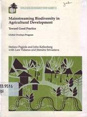 Cover of: Mainstreaming biodiversity in agricultural development | Stefano Pagiola