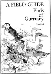 Cover of: A Field Guide Birds of Guernsey | Tim Earl