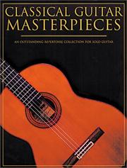 Cover of: Classical Guitar Masterpieces (Classical Guitar) | Various Artists
