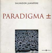Cover of: Paradigma ⁺̲ by Salvador Juanpere