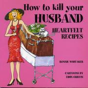 Cover of: How to Kill Your Husband by Ronnie Whitaker