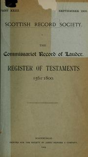 Cover of: The commissariot record of Lauder | Lauder, Scotland (Commissariot), Francis J. Grant
